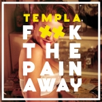 'F**k The Pain Away'